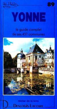Yonne : histoire, géographie, nature, arts