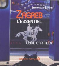 Zagreb : l'essentiel