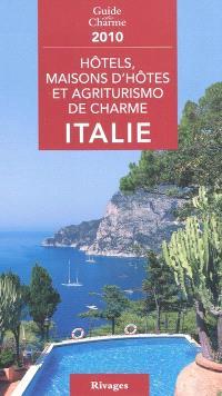 Hôtels, maisons d'hôtes et agriturismo de charme : Italie