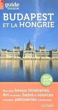 Budapest et la Hongrie