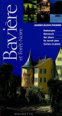 En Bavière et en Forêt-Noire