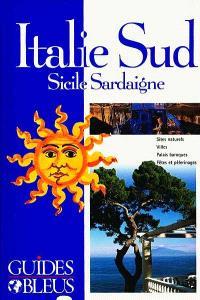 Italie du Sud, Sicile, Sardaigne