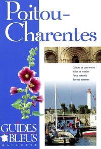 Poitou-Charentes : culture et patrimoine, villes et musées, parcs naturels, bonnes adresses