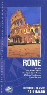 Rome : Capitole, Forum et Colisée, basilique Saint-Pierre, château Saint-Ange, place Navona