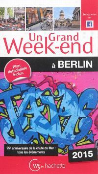 Un grand week-end à Berlin : 2015
