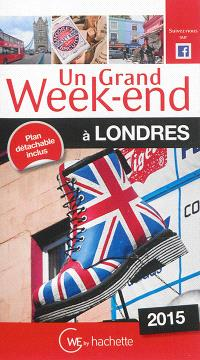 Un grand week-end à Londres : 2015