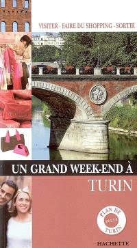 Un grand week-end à Turin