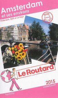 Amsterdam et ses environs : 2015 : Rotterdam, Delft et La Haye