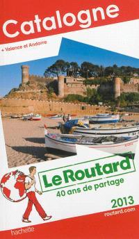 Catalogne : + Valence et Andorre