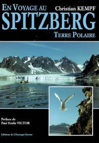 En voyage au Spitzberg : terre polaire