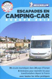 Escapades en camping-car, Europe 2012