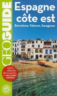 Espagne, côte Est : Barcelone, Valence, Saragosse