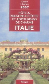 Hôtels, maisons d'hôtes et agriturismo de charme en Italie