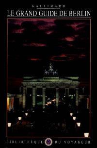 Le grand guide de Berlin