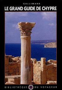 Le grand guide de Chypre
