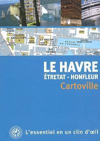 Le Havre : Etretat, Honfleur