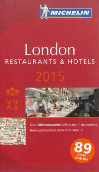 London 2015 : restaurants & hotels
