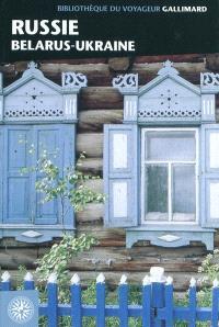 Russie : Belarus & Ukraine