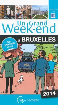 Un grand week-end à Bruxelles : 2014