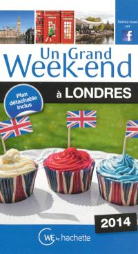 Un grand week-end à Londres : 2014