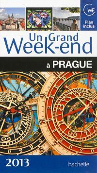 Un grand week-end à Prague : 2013