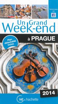 Un grand week-end à Prague : 2014