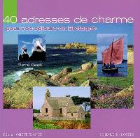 40 adresses de charme pour vos séjours en Bretagne