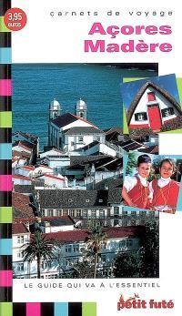 Açores, Madère