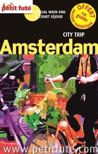 Amsterdam : spécial week-end et court séjour