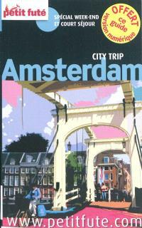 Amsterdam : spécial week-end et court séjour : 2012-2013