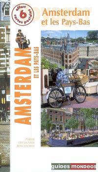 Amsterdam et les Pays-Bas
