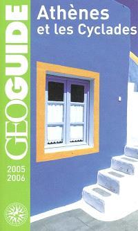 Athènes et les Cyclades : 2005-2006