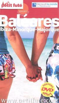Baléares : Ibiza, Majorque, Minorque : 2010-2011
