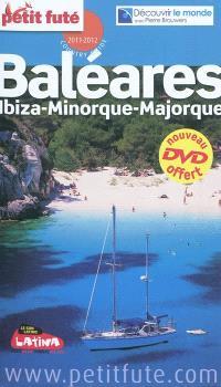 Baléares : Ibiza, Minorque, Majorque : 2011-2012