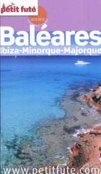 Baléares : Ibiza, Minorque, Majorque : 2012-2013