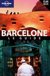 Barcelone : le guide