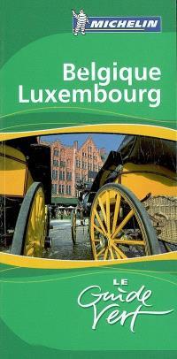 Belgique, Luxembourg : Bruxelles, Flandre, Wallonie, Grand-Duché de Luxembourg