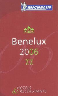 Benelux 2006 : hotels & restaurants