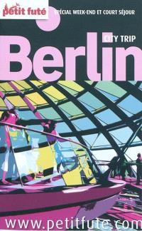 Berlin : spécial week-end et court séjour