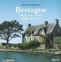Bretagne : 100 chambres d'hôtes et hôtels de charme