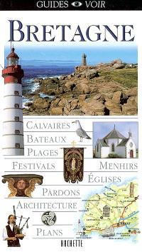 Bretagne : calvaires, bateaux, plages, festivals, menhirs, églises, pardons, architecture, plans
