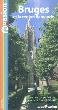 Bruges : et la région flamande