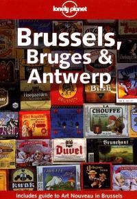 Brussels, Bruges et Antwerp