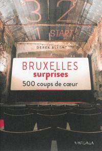 Bruxelles surprises : 500 coups de coeur