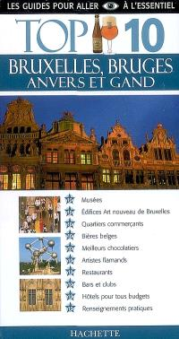 Bruxelles, Bruges, Anvers et Gand