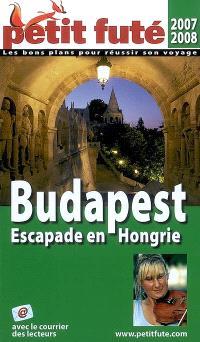 Budapest : escapade en Hongrie : 2007-2008