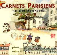 Carnets parisiens = Parisian sketchbook