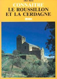 Connaître le Roussillon et la Cerdagne