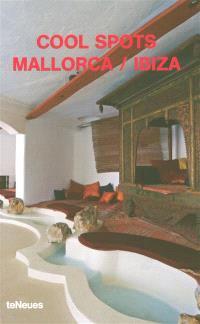 Cool spots Mallorca-Ibiza