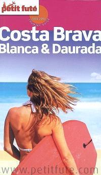 Costa Brava, Blanca & Daurada : 2009-2010